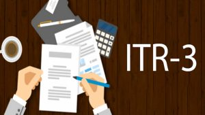 Read more about the article A Complete guide ITR 3