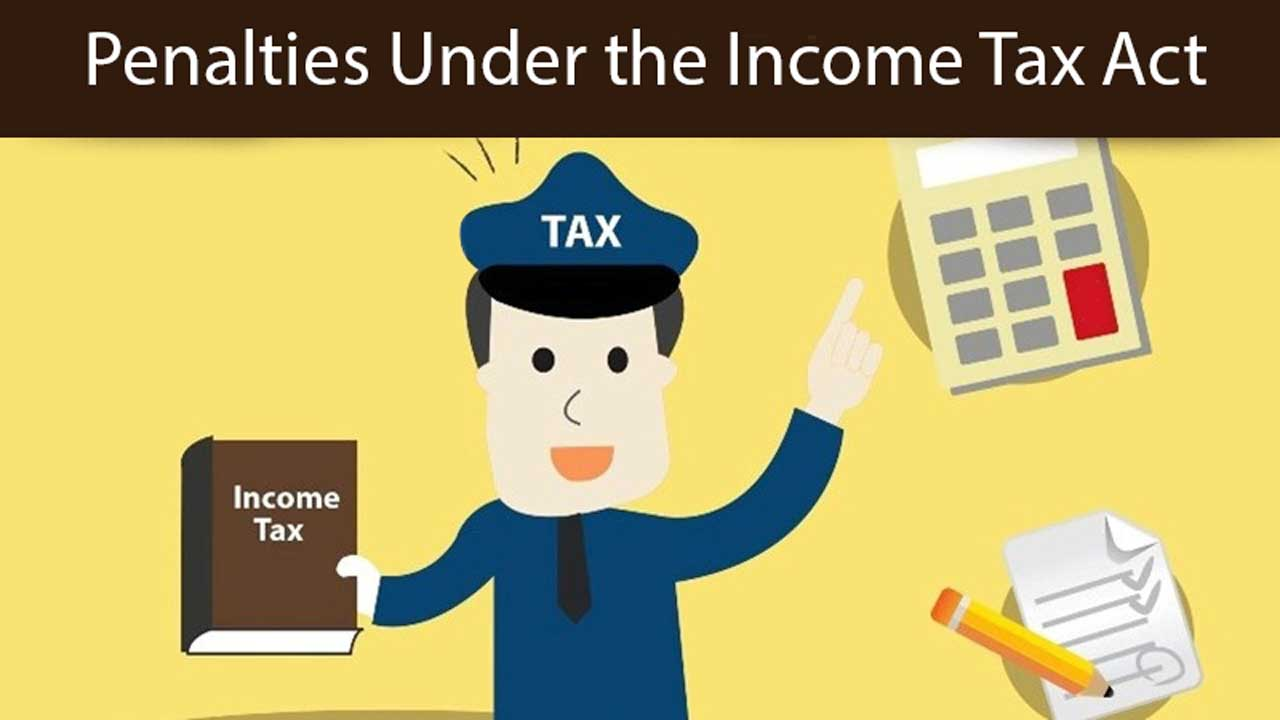 Penalties Under the Income Tax Act