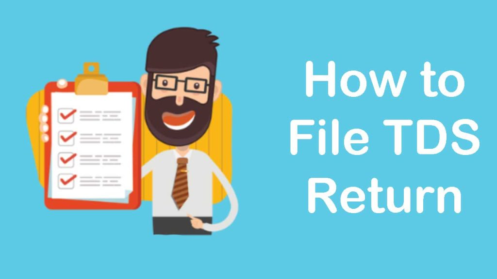 How To File TDS Return