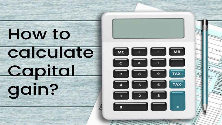 How to calculate Capital gain?