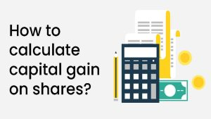 How to calculate capital gain on shares?