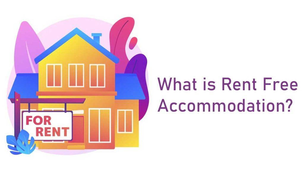 Rent Free Accommodation