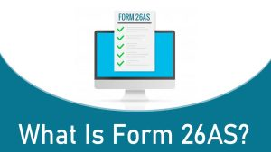 Read more about the article What is Form 26AS?