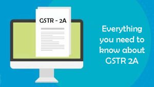 What is GSTR 2A?