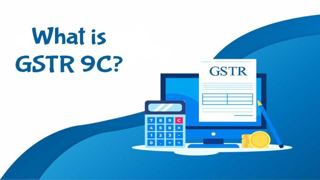 GSTR 9C