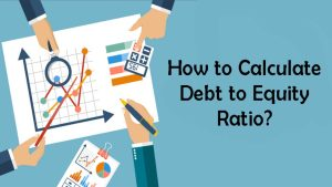 Read more about the article How to Calculate Debt to Equity Ratio?